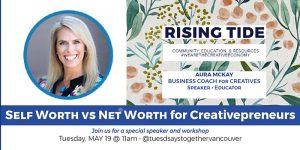 Speaker image for Rising Tide Society: Tuesdays Together with Aura McKay, Founder of Business of Creativity