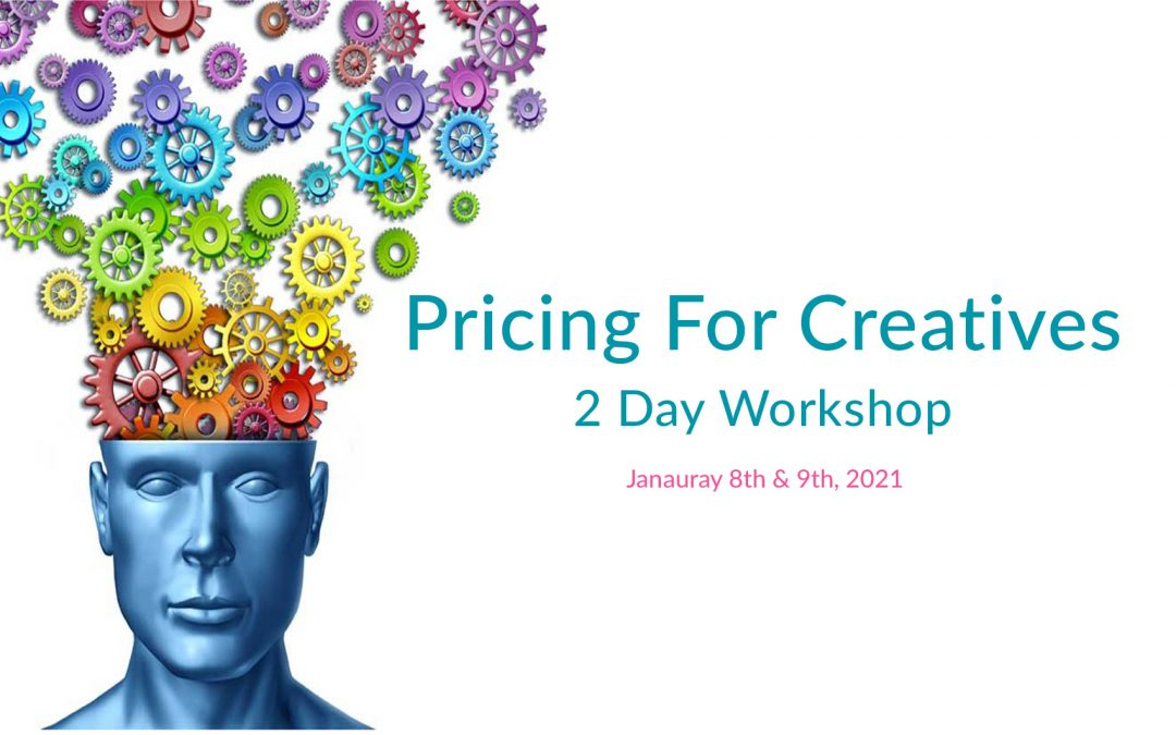 Pricing For Creatives – 2 Day Intensive