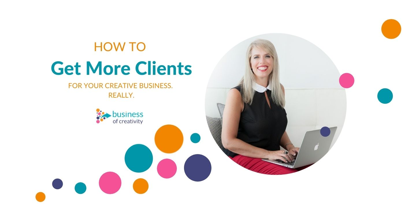 Free Webinar - How to Get More Clients in your creative business with Aura Mckay
