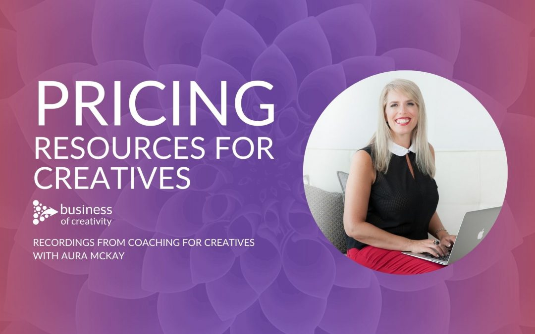 Pricing resources and training videos for creative freelancers and solopreneurs with Aura McKay