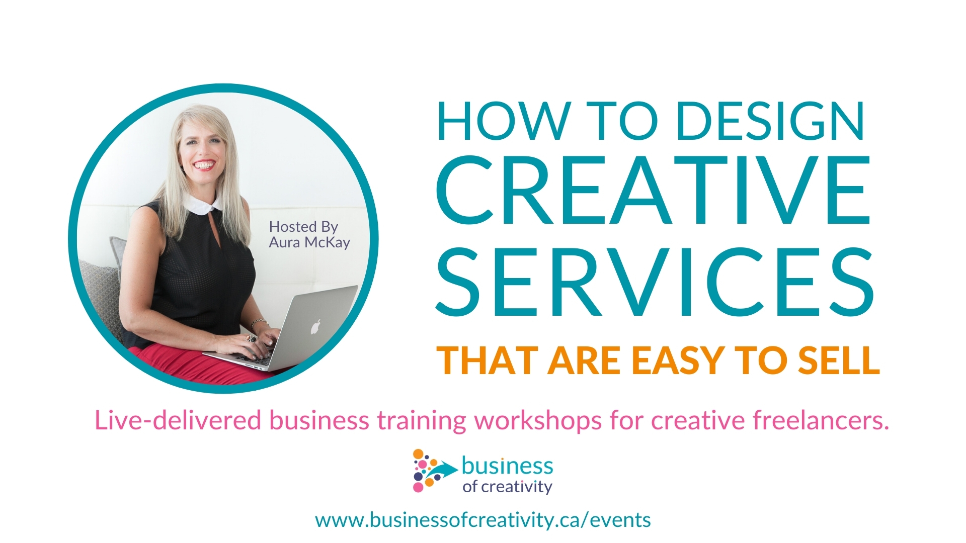 The Confident Creative Series of free, live delivered workshops and webinars for creative freelancers with Aura McKay